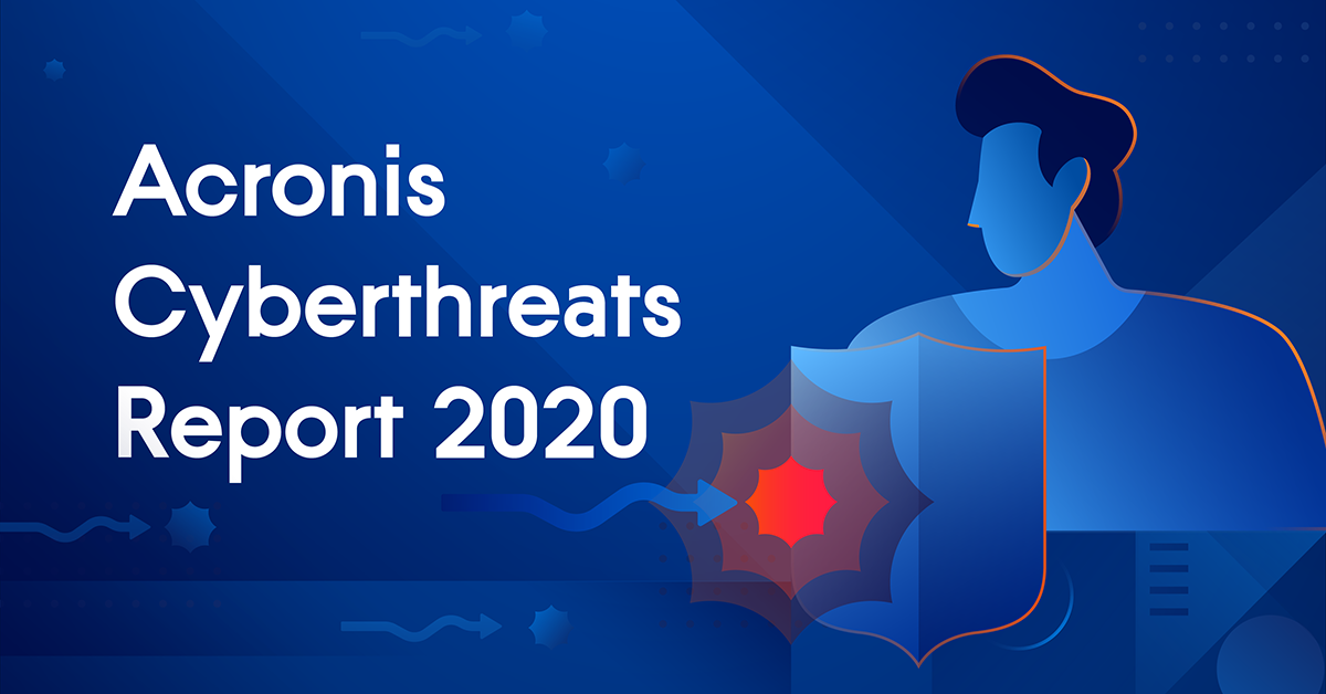 "Acronis Cyberthreats Report: 2021 will be the ""Year of Extortion"""