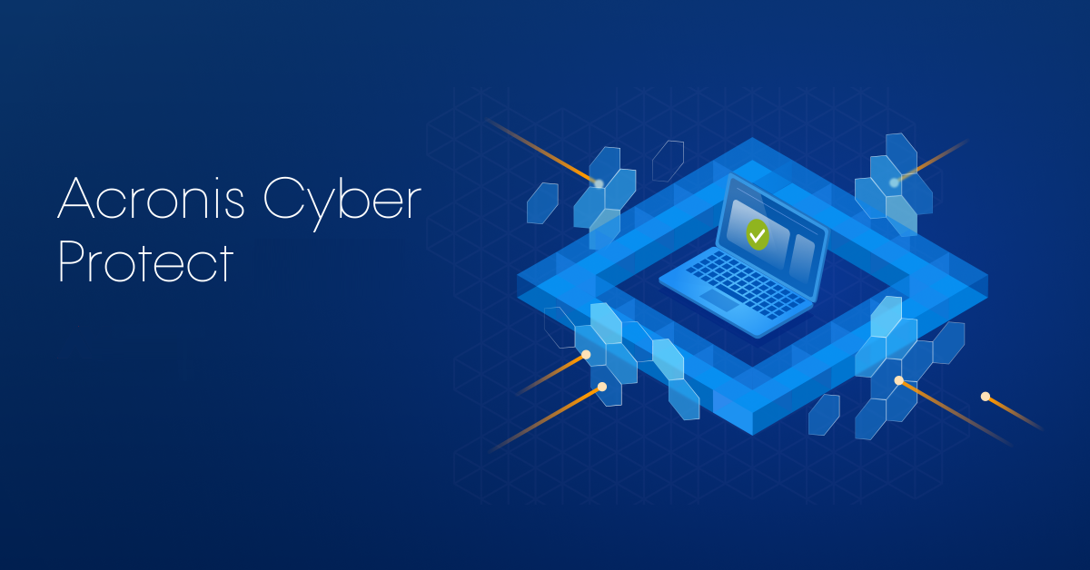 Acronis Cyber Protect is here