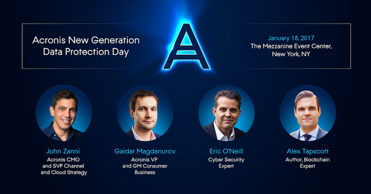 The Acronis True Image 2017 New Generation NYC Launch Event — Blockchain, Ransomware, and the Race Toward the Future