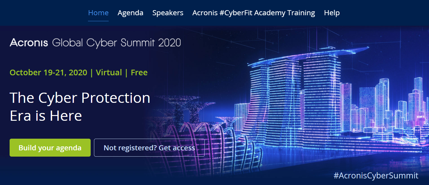 Register for the #AcronisCyberSummit and build your agenda