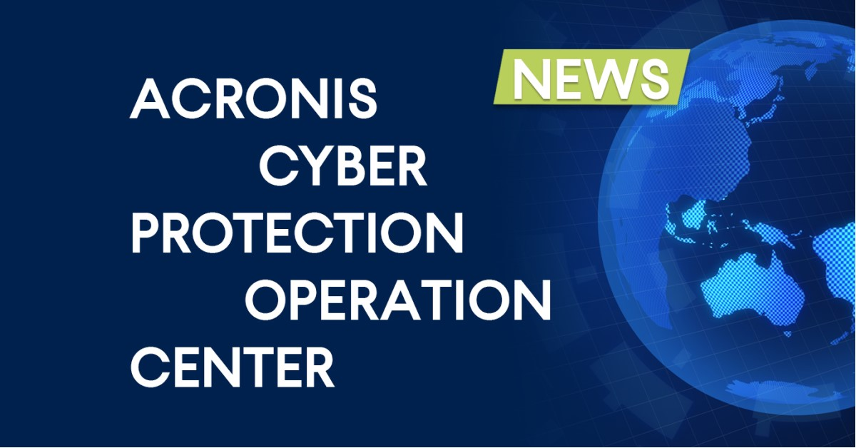 Acronis CPOC cyberthreat updates