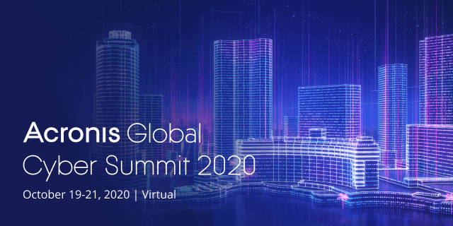 Join us for Acronis Global Cyber Summit 2020
