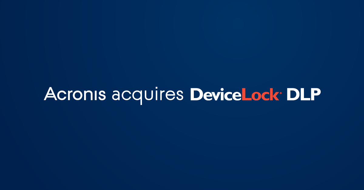 Acronis acquires DeviceLock - DLP leader