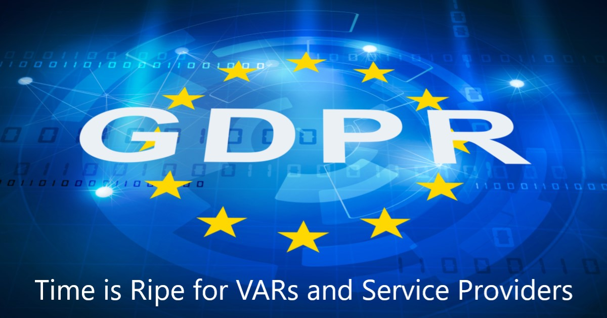 GDPR is a Golden Opportunity for Resellers and Service Providers