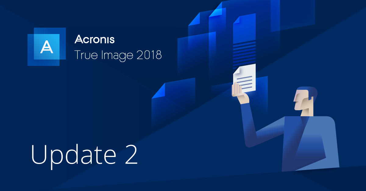 Acronis True Image 2018 - Update 2