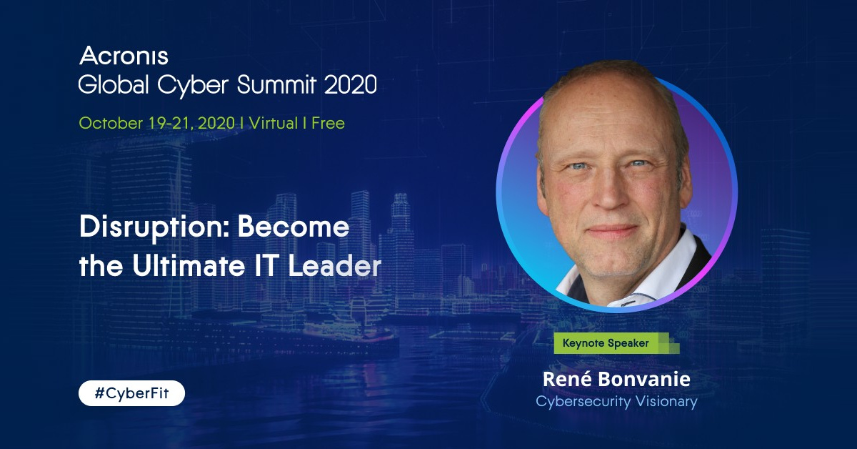 Cyber protection thought leaders eager for Acronis Global Cyber Summit 2020