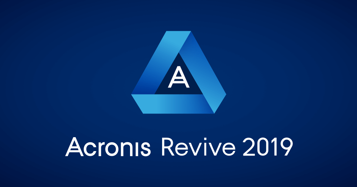 Recover Deleted Files With Ease - Acronis Revive 2019