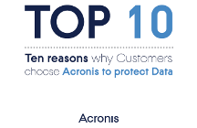 Top 10 Reasons to choose Acronis