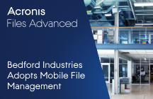 Innovative Manufacturer Bedford Industries Adopts Mobile File Management for Secure Remote Access