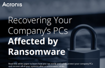 Acronis Use Case - Recovering Your Company's PCs Affected by Ransomware