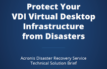 Protect Your VDI Virtual Desktop Infrastructure from Disasters