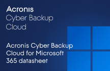 Acronis Cyber Backup Cloud for Microsoft 365 Datasheet