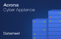 Acronis Cyber Appliance Datasheet