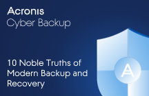 10 Noble Truths of Modern Backup and Recovery