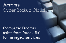 """Computer Doctors shifts from """"break-fix"""" to managed services with Acronis Cyber Backup Cloud"""