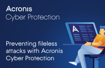 Preventing fileless attacks with Acronis Cyber Protection