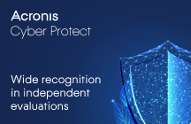 Acronis Cyber Protect – Wide Recognition in Independent Evaluations