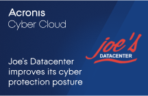 Joe's Datacenter Improves its Cyber Protection Posture with Acronis Cyber Cloud