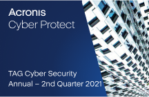 TAG Cyber Security Annual – 2nd Quarter 2021: Market Outlook & Industry Insights