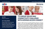 TTS Group Solves Mac Connectivity Challenge with Acronis Files Connect