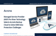 Managed Service Provider Pro River Selects Acronis Backup Cloud to Solve SMB Data Protection Challenges