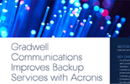 Gradwell Communications migliora i servizi di backup con Acronis