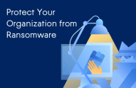 10 Simple Tips to Protect Your Organization from Ransomware
