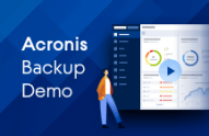 The Most Secure Backup - Acronis Backup 12.5 Demo