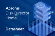 Acronis Disk Director 12.5 Home Datasheet