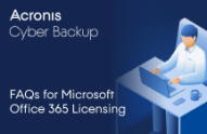Frequently Asked Questions about Acronis Backup for Microsoft Office 365 Licensing