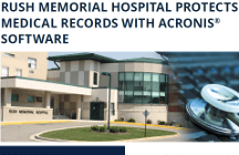 Rush Memorial Hospital Protects Medical Records with Acronis Software