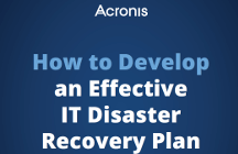 How to Develop an Effective IT Disaster Recovery Plan
