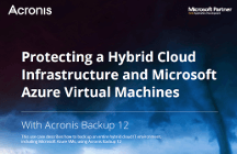Acronis Use Case - Protecting Hybrid Cloud and Azure with Acronis Backup 12