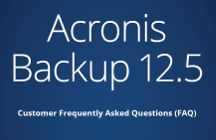 Acronis Backup 12.5 FAQ