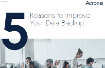 5 Reasons to Improve Your Data Backup