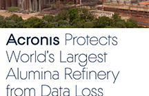 Acronis Protects World's Largest Alumina Refinery from Data Loss
