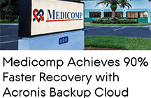 Medicomp Achieves 90% Faster Recovery with Acronis Backup Cloud