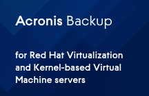 How to Protect Red Hat Virtual Environments with Acronis Backup