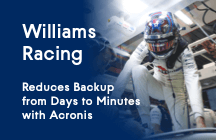 Williams Racing Reduces Backup from Days to Minutes with Acronis