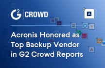 Acronis Honored as Top Backup Vendor in G2 Crowd Reports