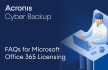 Frequently Asked Questions about Acronis Cyber Backup for Microsoft 365 Licensing