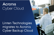 Linten Technologies migrates to Acronis Cyber Backup Cloud to streamline operational efficiencies