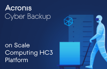 Acronis Cyber Backup on Scale Computing HC3 Platform