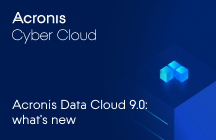 Acronis Cyber Cloud 9.0 - What's new