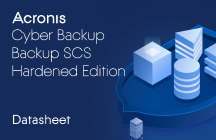 Acronis Cyber Backup SCS Hardened Edition Datasheet