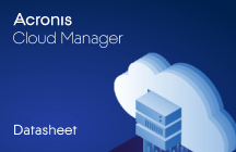 Acronis Cloud Manager Datasheet