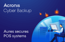 Aures Secures POS Systems with OEM Version of Acronis Cyber Backup