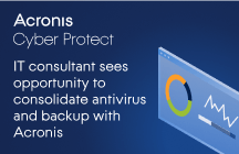 IT Consultant Sees Opportunity to Consolidate Antivirus and Backup with Acronis Cyber Protect