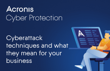 Cyberattack Techniques and What They Mean for Your Business