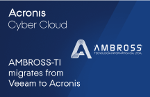 AMBROSS-TI migrates from Veeam to Acronis Cyber Cloud for comprehensive cyber protection and improved RTO